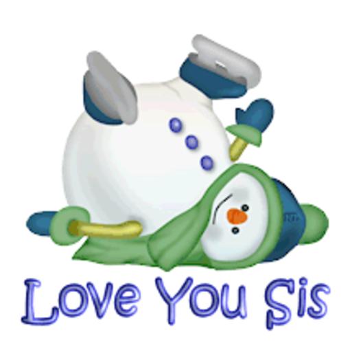 Love You Sis - CuteSnowman1318