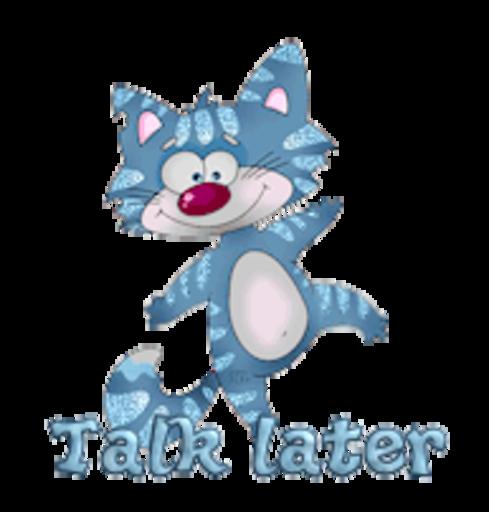 Talk later - DancingCat