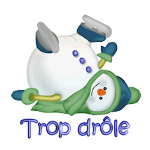 Trop drole - CuteSnowman1318